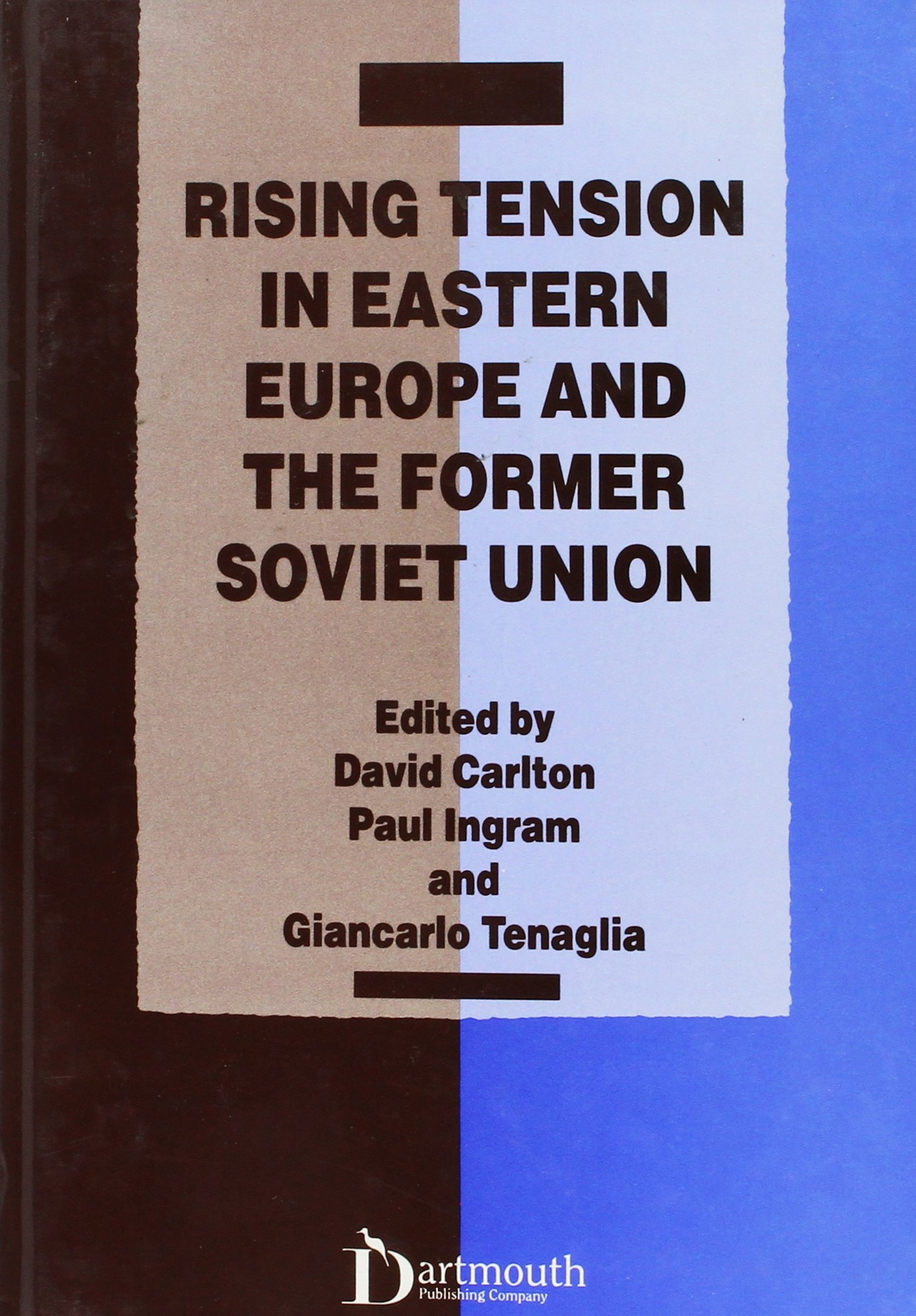 Cover Book - Rising Tension in Eastern Europe and the Former Soviet Union