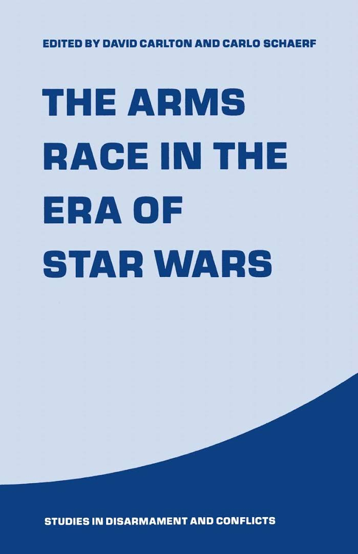 Cover book The Arms Race in the Era of Star Wars