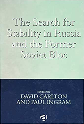Cover Book - The Search for Stability in Russia and the Former Soviet Bloc