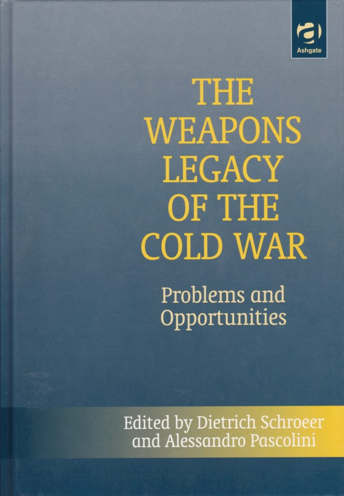 Cover Book - The Weapons Legacy of the Cold War